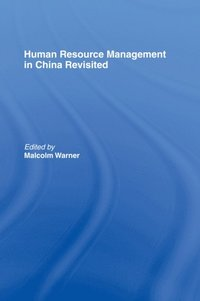 Human Resource Management in China Revisited (e-bok)