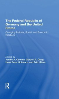 Federal Republic Of Germany And The United States (e-bok)