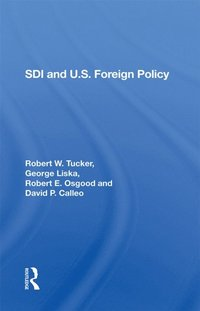 Sdi And U.S. Foreign Policy (e-bok)