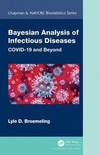 Bayesian Analysis of Infectious Diseases (e-bok)