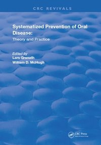 Systemized Prevention of Oral Disease (e-bok)