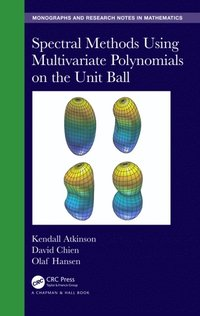Spectral Methods Using Multivariate Polynomials On The Unit Ball (e-bok)