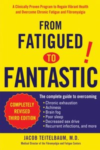 From Fatigued to Fantastic (e-bok)