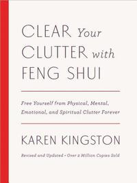 Clear Your Clutter with Feng Shui (Revised and Updated) (inbunden)