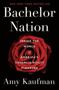 Bachelor Nation (inbunden)