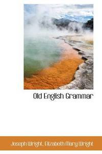 Old English Grammar (inbunden)