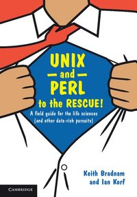 UNIX and Perl to the Rescue! (inbunden)