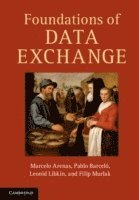 Foundations of Data Exchange (inbunden)