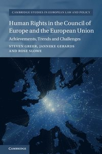Human Rights in the Council of Europe and the European Union (inbunden)