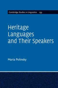 Heritage Languages and their Speakers (inbunden)