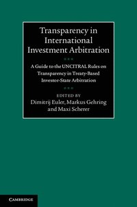 Transparency in International Investment Arbitration (inbunden)