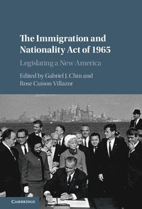 The Immigration and Nationality Act of 1965 (inbunden)
