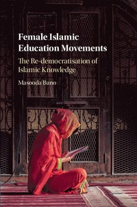 Female Islamic Education Movements (inbunden)
