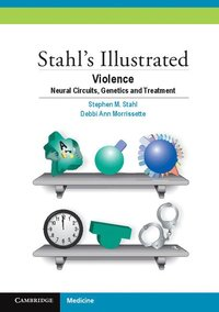 Stahl's Illustrated Violence (häftad)