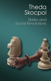 States and Social Revolutions (häftad)