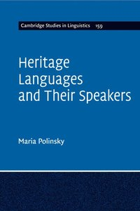 Heritage Languages and their Speakers (häftad)