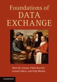 Foundations of Data Exchange (e-bok)