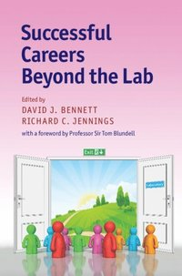 Successful Careers beyond the Lab (e-bok)
