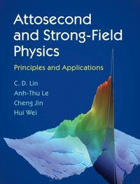 Attosecond and Strong-Field Physics (e-bok)