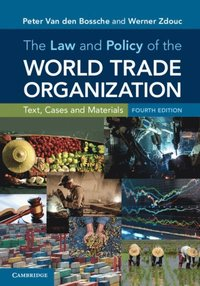Law and Policy of the World Trade Organization (e-bok)