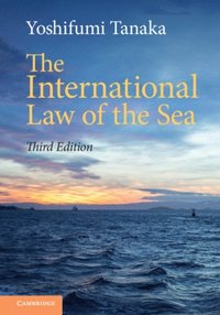 International Law of the Sea (e-bok)