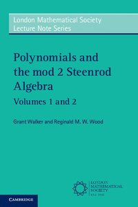 Polynomials and the mod 2 Steenrod Algebra 2 Paperback Volume Set
