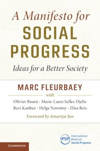 c2f1ef0ad4e39 A Manifesto for Social Progress - Marc Fleurbaey - Bok ...