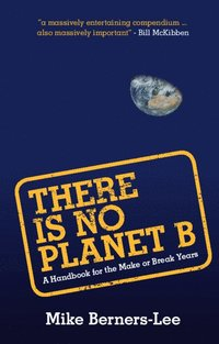 There Is No Planet B (häftad)