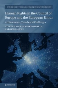 Human Rights in the Council of Europe and the European Union (e-bok)