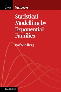 Statistical Modelling by Exponential Families (häftad)