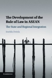 The Development of the Rule of Law in ASEAN (häftad)