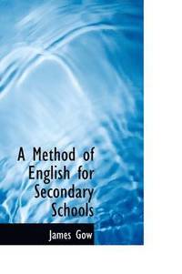 A Method of English for Secondary Schools (inbunden)