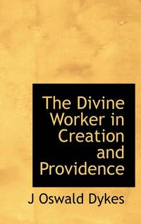 The Divine Worker in Creation and Providence (inbunden)