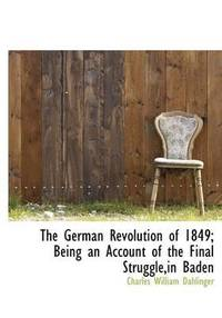 German Revolution Of 1849; Being An Account Of The Final Struggle, In Baden (inbunden)