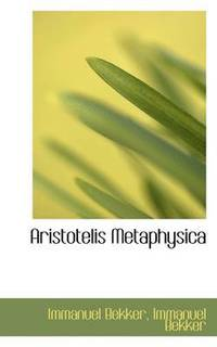 Aristotelis Metaphysica (häftad)