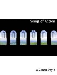 Songs of Action (häftad)