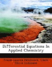 Differential Equations in Applied Chemistry (häftad)