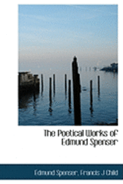 The Poetical Works of Edmund Spenser (inbunden)