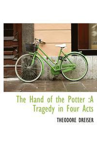 The Hand of the Potter av Deceased Theodore Dreiser (Bok)