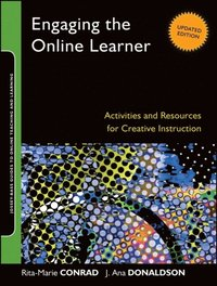 Engaging the Online Learner (e-bok)