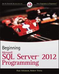 Beginning Microsoft SQL Server 2012 Programming (häftad)