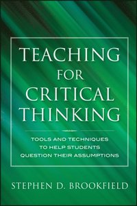 Teaching for Critical Thinking (e-bok)