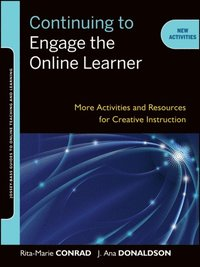 Continuing to Engage the Online Learner (e-bok)