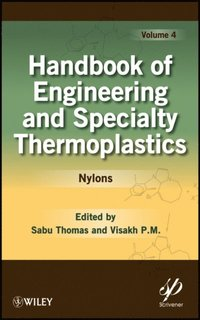 Handbook of Engineering and Specialty Thermoplastics, Volume 4 (e-bok)
