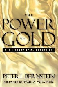 The Power of Gold, with New Foreword (häftad)