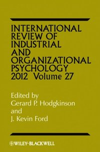 International Review of Industrial and Organizational Psychology 2012 (e-bok)