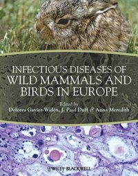Infectious Diseases of Wild Mammals and Birds in Europe (e-bok)