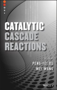Catalytic Cascade Reactions (e-bok)
