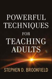 Powerful Techniques for Teaching Adults (e-bok)
