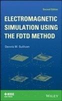 Electromagnetic Simulation Using the FDTD Method - Dennis M Sullivan